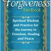 The Forgiveness Handbook - Ron Miller
